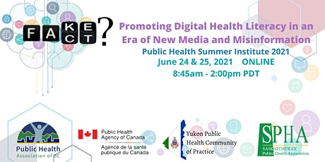Public Health Summer Institute 2021: Fake or Fact? tickets