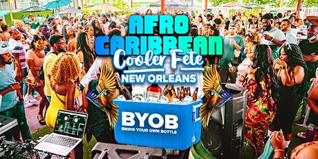 AFRO CARIBBEAN COOLER FETE - BYOB tickets