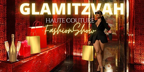 Glamitzvah Haute Couture Fashion Show tickets