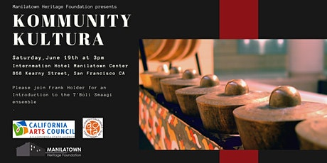 Kommunity Kultura presents: An Introduction to the T'Boli Smaagi Ensemble tickets