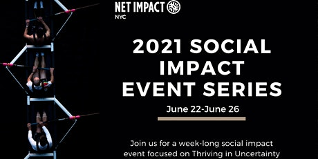 Social Impact Week: Thriving in Uncertainty tickets