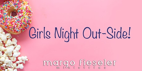 Girls Night Out-Side tickets