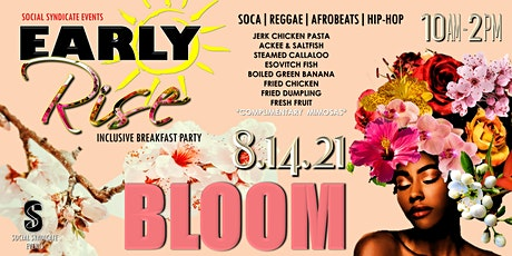 Early Rise Breakfast Party - Bloom tickets