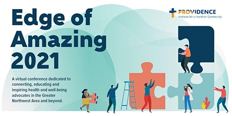 Edge of Amazing 2021: A Virtual Health and Well-being Summit tickets