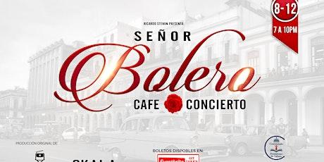 Señor Bolero - El Musical tickets