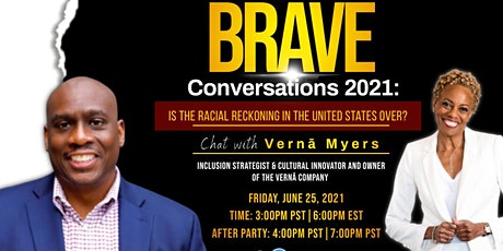 Brave Conversations 2021: Chat with Vernā Myers tickets