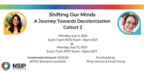 Shifting Our Minds:  A Journey Towards Decolonization - Cohort 2 tickets