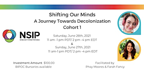 Shifting Our Minds:  A Journey Towards Decolonization  Cohort 1 tickets