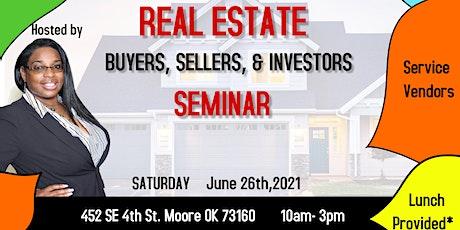 Real Estate - Buyers, Sellers & Investors Seminar tickets
