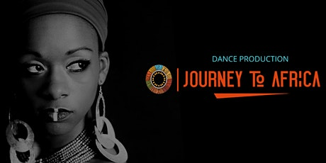 Journey To Africa Live Dance Production tickets