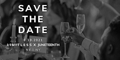 L I M I T L E S S  X JUNETEENTH | Spring 2021 tickets