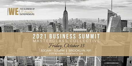 The Business of WE (Women Entrepreneurs) 2021 Summit tickets