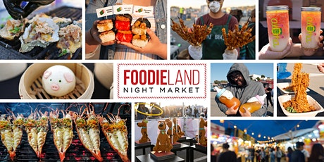 FoodieLand Night Market  - Berkeley | August 20-22 tickets