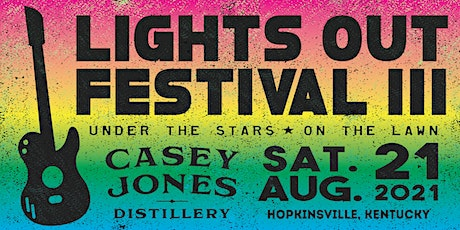 Lights Out Festival III tickets