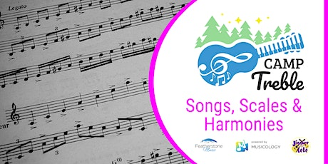 Songs, Scales & Harmonies Camp (ages 7 - 11) tickets