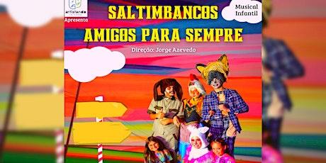 """Desconto! Espetáculo """"Saltimbancos Amigos Para Sempre"""" no Teatro Raposo ingressos"""