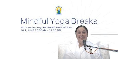 MINDFUL YOGA BREAKS (Celebrating the UN International Day of Yoga) tickets
