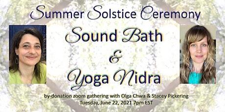 Summer Solstice Ceremony - Sound Bath and Yoga Nidra tickets