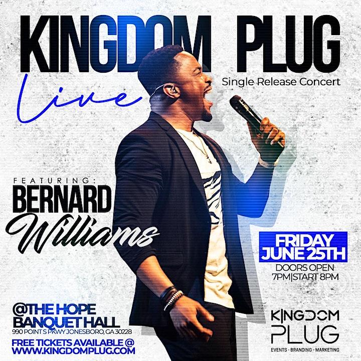 Kingdom Plug Live: Bernard Williams - Single Release Concert image
