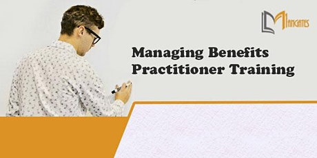 Managing Benefits Practitioner 2 Days Training in Mexico City tickets