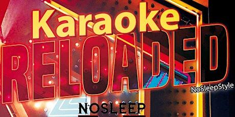 Karaoke Reloaded tickets