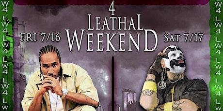 Leathal Weekend 4 tickets