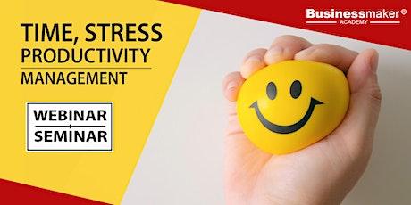 Live Webinar: Time, Productivity & Stress Management tickets