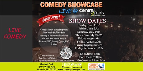 Central Jersey Comedy Showcase Live @ Central Park NJ - September 17th, 8pm tickets
