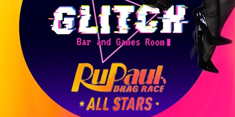 Glitch: Drag Race All Stars 6 Viewing Party tickets