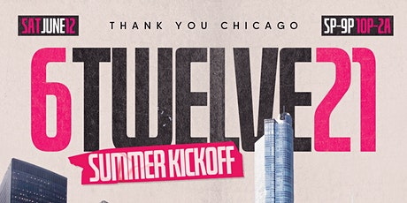 6TWELVE21: THE SUMMER KICKOFF DAY PARTY tickets