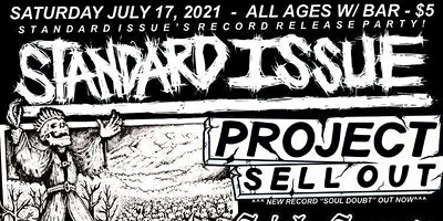 Standard Issue/Project Sell Out/Sick Sense/Since We Were Kids/No Consent