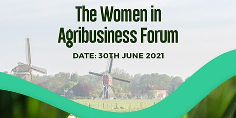 WOMEN IN AGRIBUSINESS FORUM 2021 tickets