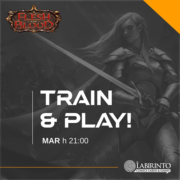 Immagine FLESH & BLOOD Train & Play | Martedì - h 21:00