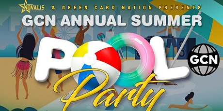 GREEN CARD NATION ANNUAL SUMMER POOL PARTY tickets