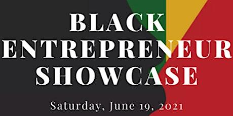 Black Entrepreneur Showcase tickets