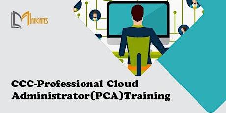 CCC-Professional Cloud Administrator 3 Days Training in San Luis Potosi boletos