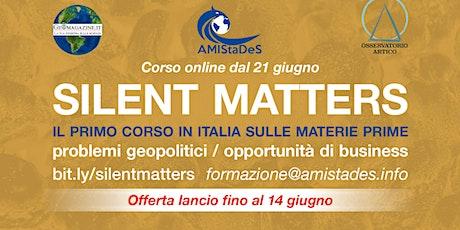 """Corso Online """"Silent Matters"""" biglietti"""