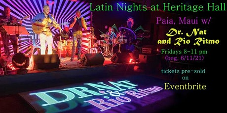 Latin Nights @ Heritage Hall with Dr. Nat and Rio Ritmo tickets
