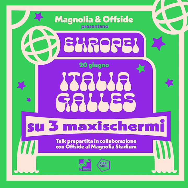 Immagine Magnolia & Offside presentano Gli Europei | ITALIA - GALLES