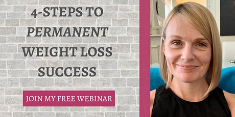 Four Steps to PERMANENT  Weight Loss Success tickets