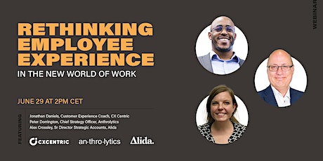 Rethinking Employee Experience in the new world of work tickets