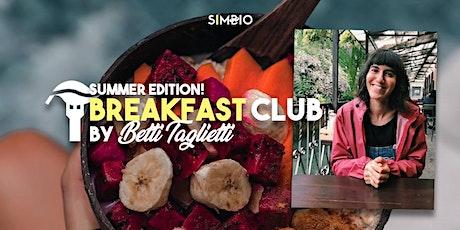 Breakfast Club Summer Edition by Betti Taglietti biglietti