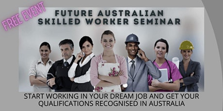 Get your dream job and be qualified for Australian Skilled Migration tickets