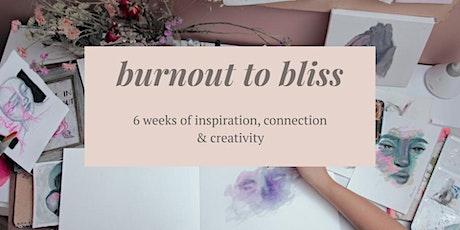 burnout to bliss / coaching program for creative entrepreneurs tickets