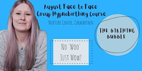 August Group Hypnobirthing Course - Nurture Centre, Carmarthen tickets