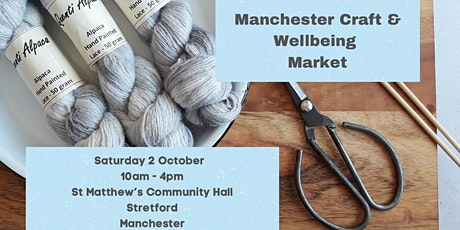 Manchester Craft and Wellbeing Market tickets