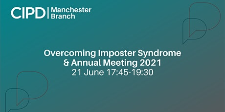 Overcoming Imposter Syndrome and Annual Meeting 2021 tickets