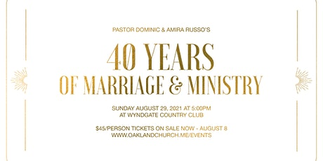 A Celebration of 40 Years of Marriage & Ministry tickets