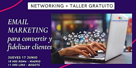 EMAIL MARKETING para convertir y fidelizar clientes + Networking biglietti