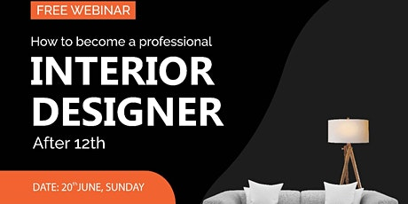 How to become an Interior Designer after 12th tickets